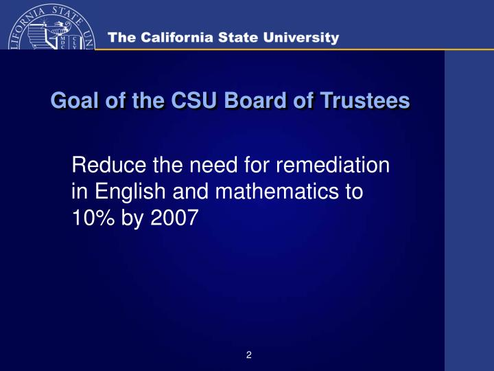 Goal of the csu board of trustees