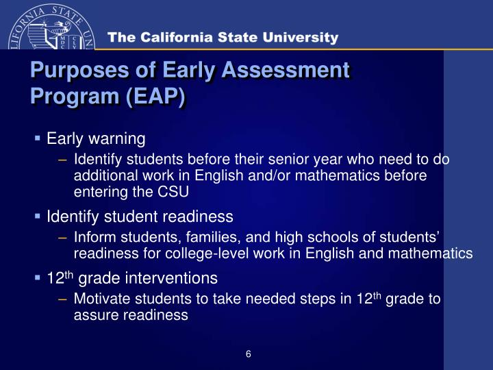 Purposes of Early Assessment