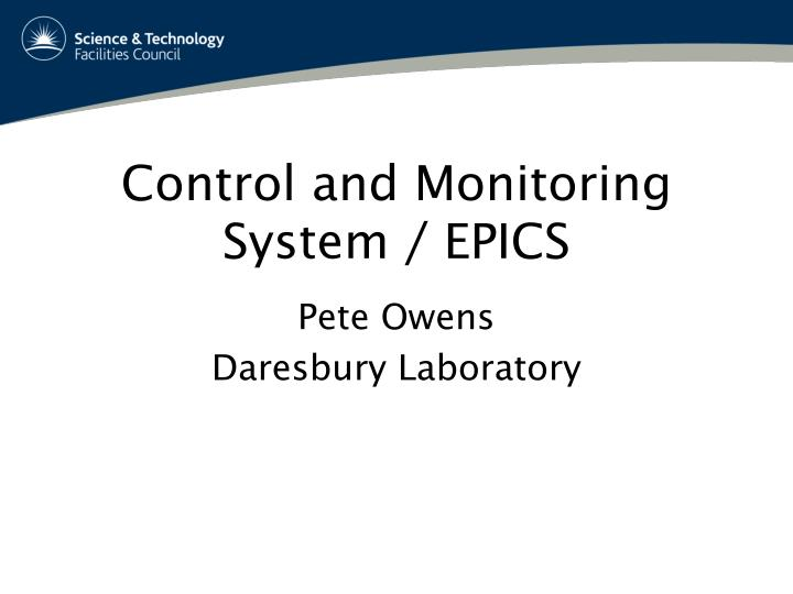Control and monitoring system epics