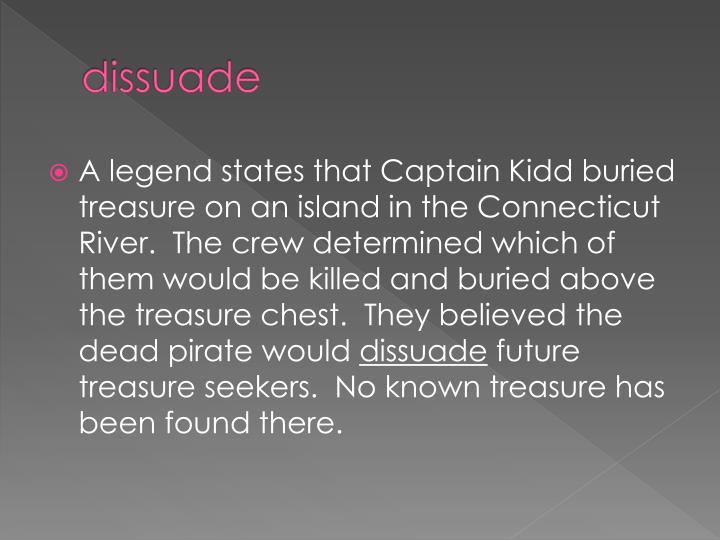 dissuade