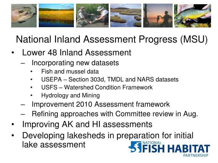 National Inland Assessment Progress (MSU)