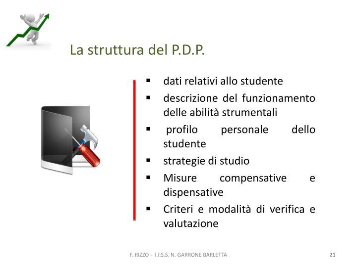 La struttura del P.D.P.