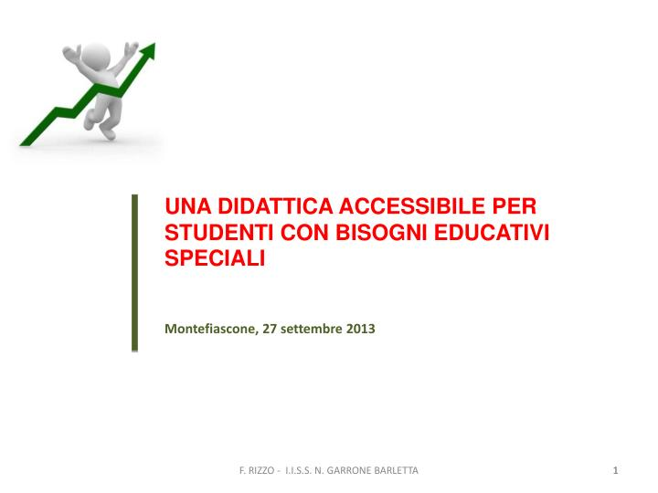 UNA DIDATTICA ACCESSIBILE PER STUDENTI CON BISOGNI EDUCATIVI SPECIALI