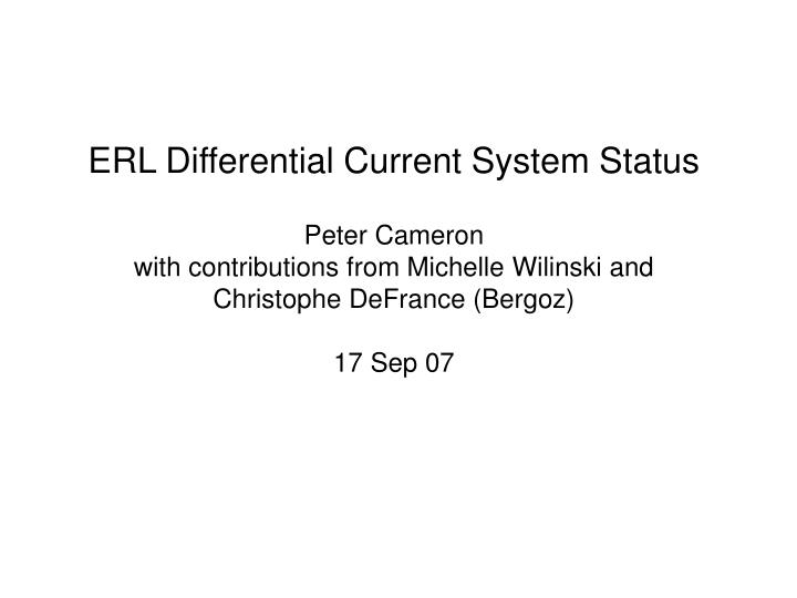 ERL Differential Current System Status