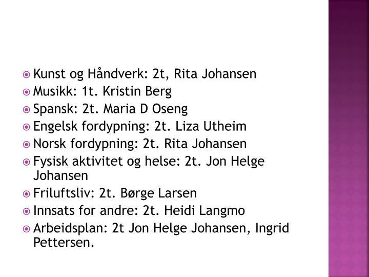 Kunst og Håndverk: 2t, Rita Johansen