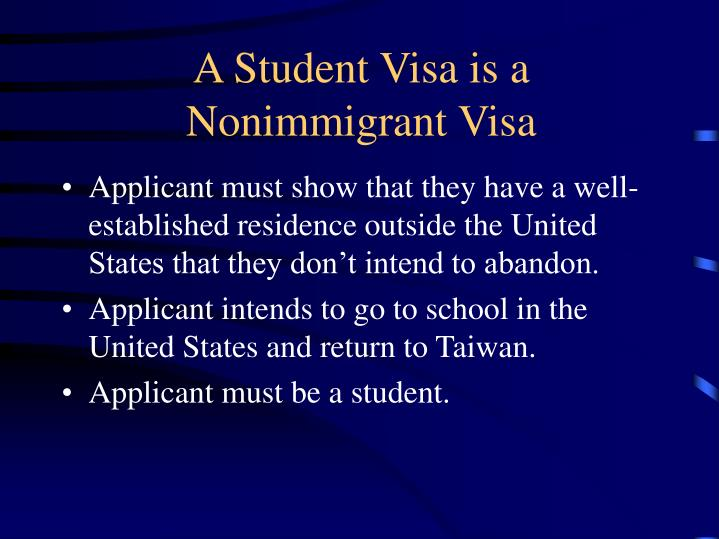 A Student Visa is a