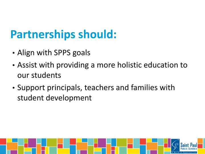 Partnerships should: