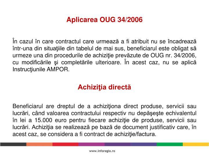Aplicarea OUG 34/2006