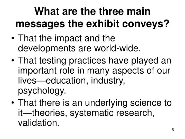 What are the three main messages the exhibit conveys?