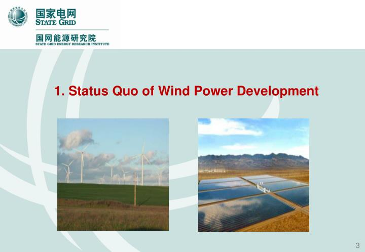 1. Status Quo of Wind Power Development