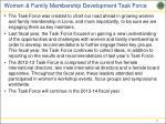 women family membership development task force