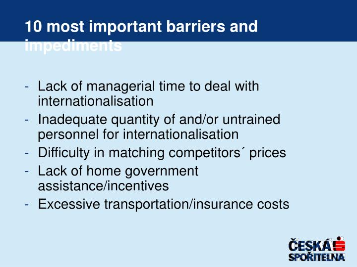 10 most important barriers and impediments