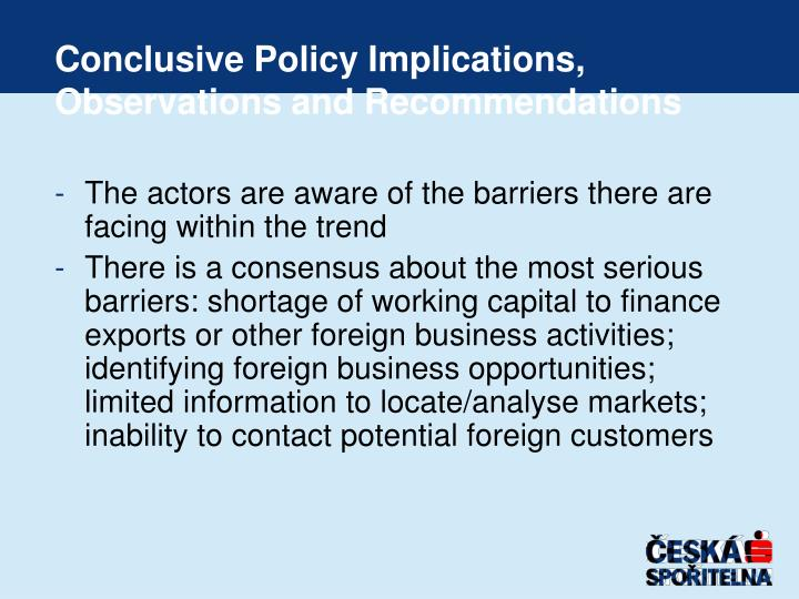 Conclusive Policy Implications, Observations and Recommendations
