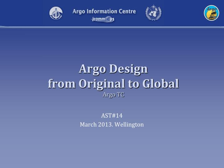argo design from original to global argo tc