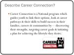 describe career connection