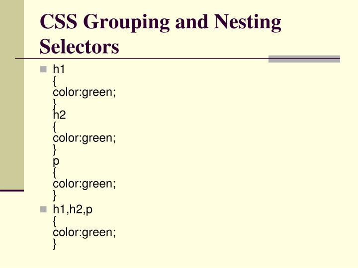 CSS Grouping and Nesting Selectors
