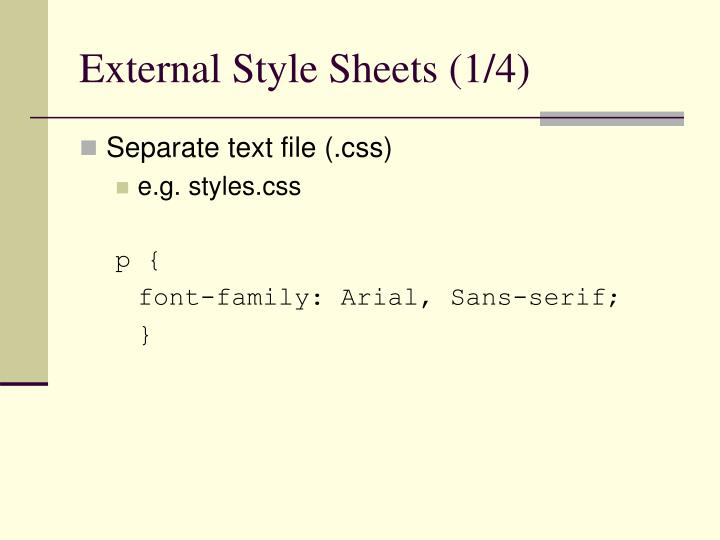 External Style Sheets (1/4)