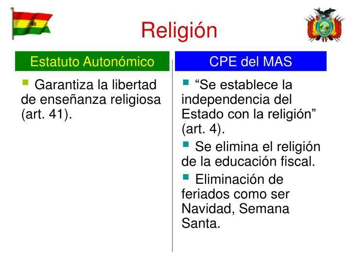 Garantiza la libertad de enseñanza religiosa (art. 41).
