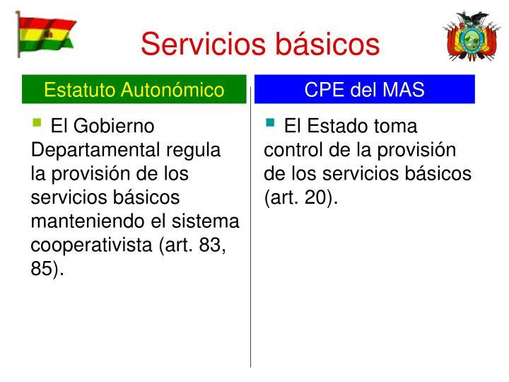 El Gobierno Departamental regula la provisión de los servicios básicos manteniendo el sistema cooperativista (art. 83, 85).