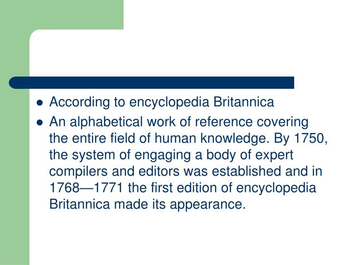 According to encyclopedia Britannica
