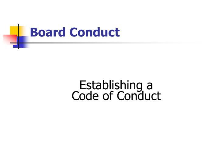 Board Conduct