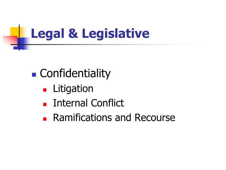 Legal & Legislative