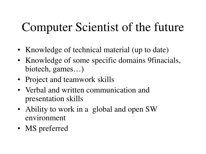 Computer Scientist of the future