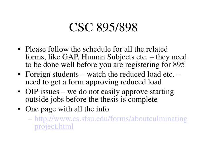 CSC 895/898