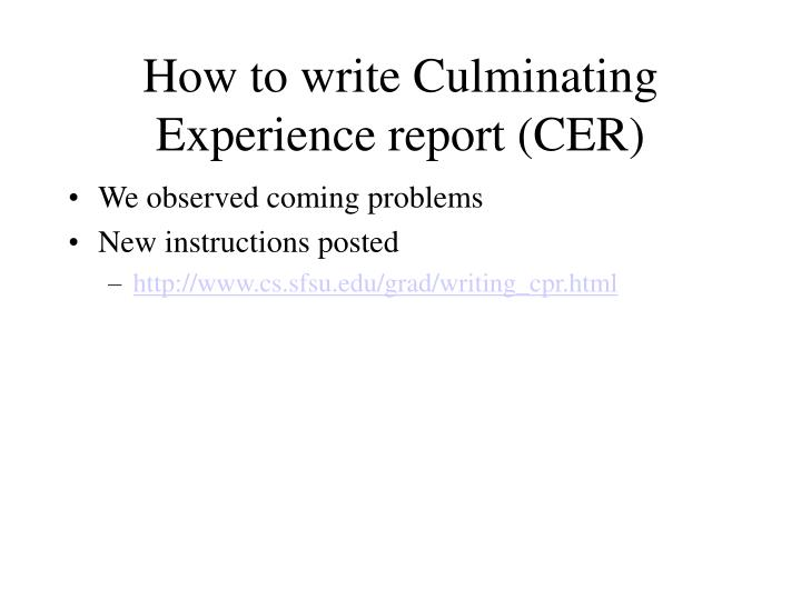How to write Culminating Experience report (CER)
