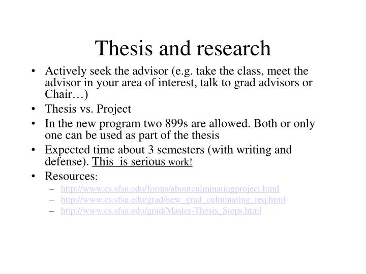 Thesis and research