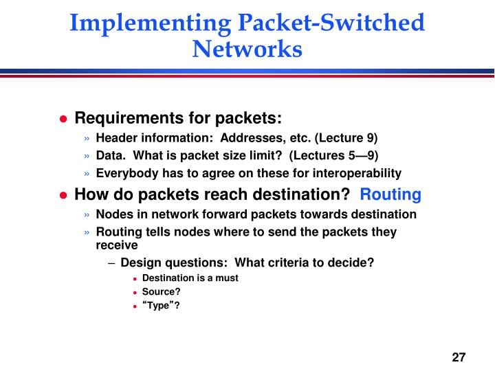 Implementing Packet-Switched Networks