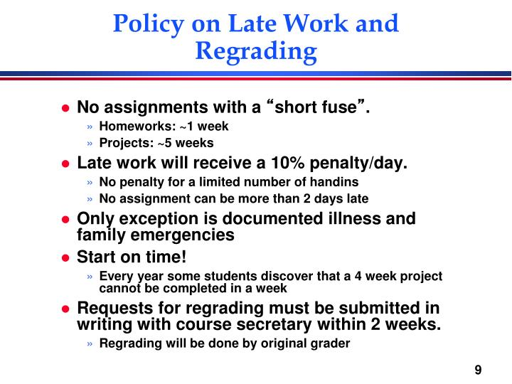 Policy on Late Work and