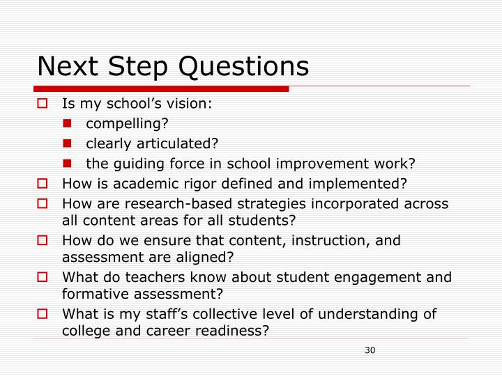 Next Step Questions