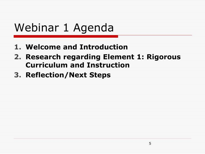 Webinar 1 Agenda