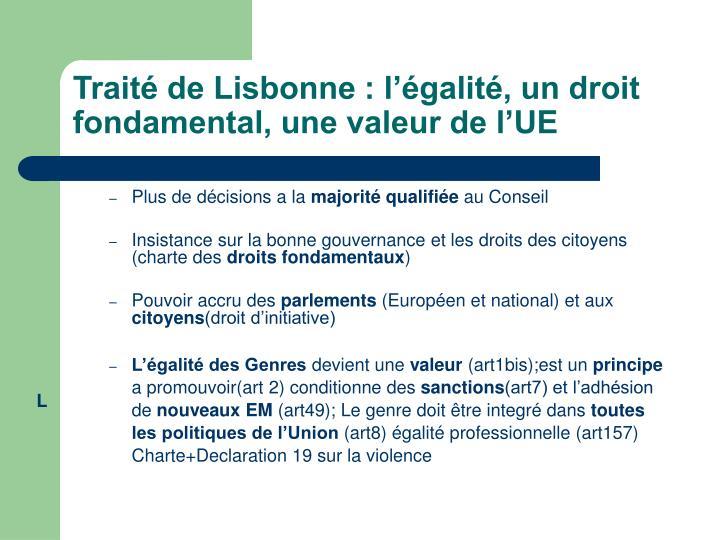 Traité de Lisbonne : l'égalité, un droit fondamental, une valeur de l'UE
