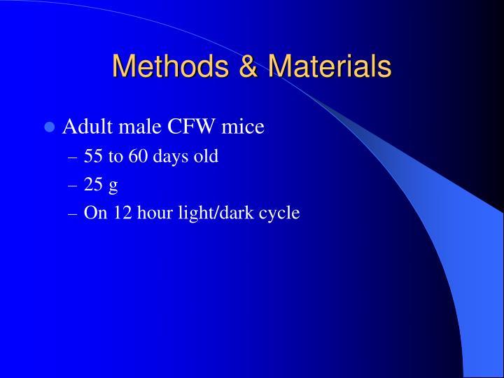 Methods & Materials
