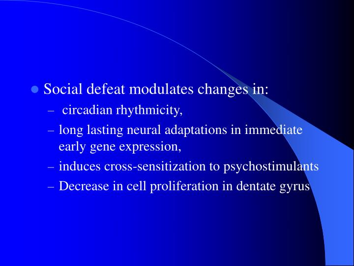 Social defeat modulates changes in: