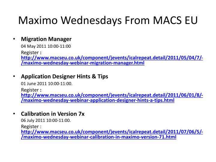 Maximo Wednesdays From MACS EU