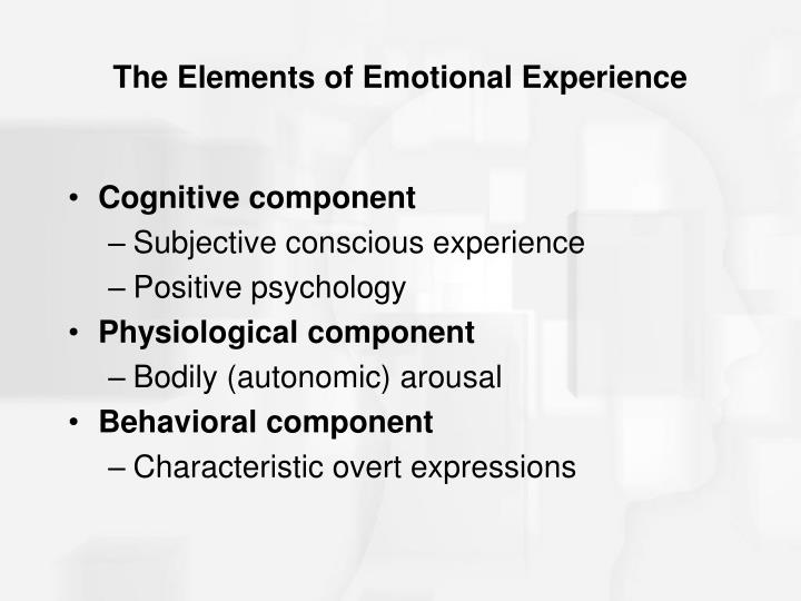 The Elements of Emotional Experience