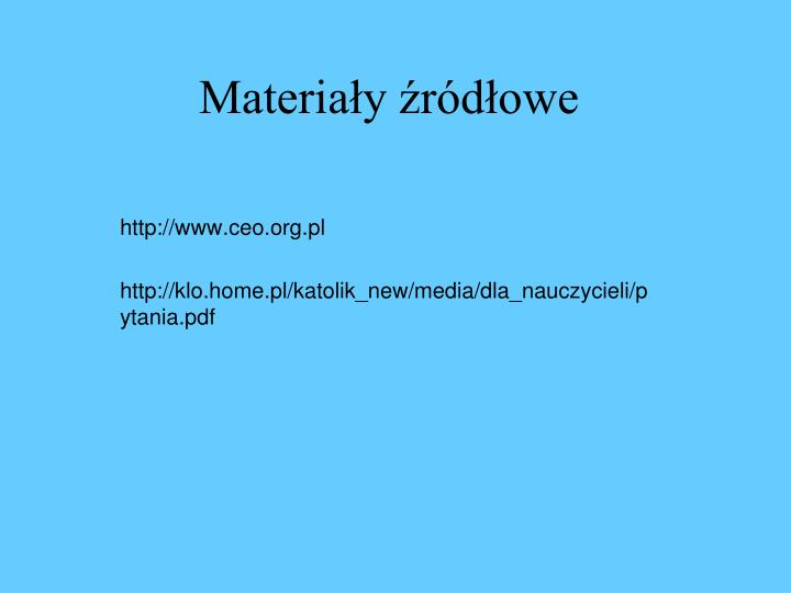 Materiały źródłowe