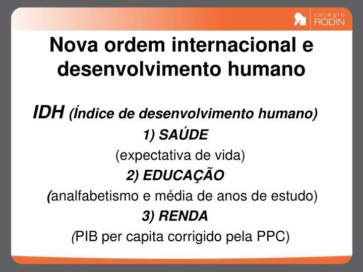 Nova ordem internacional e desenvolvimento humano