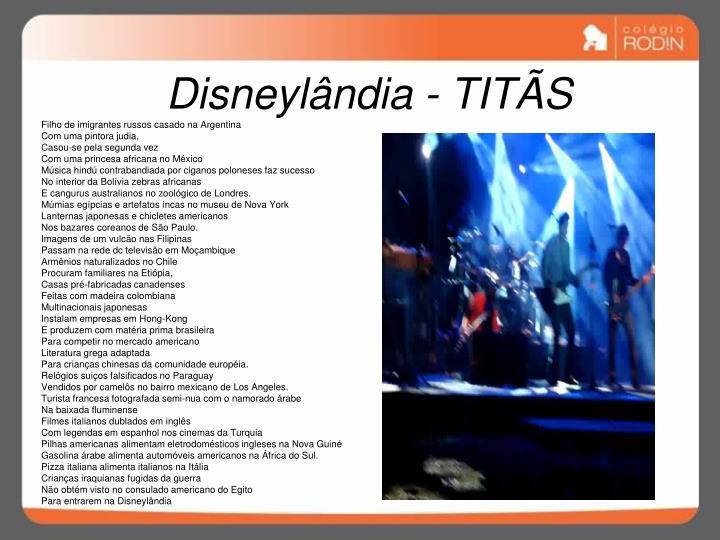 Disneylândia - TITÃS