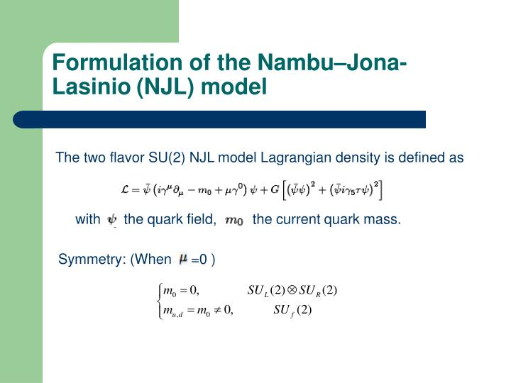 Formulation of the Nambu–Jona-Lasinio