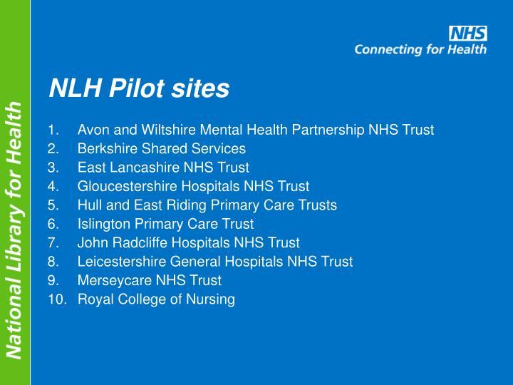 NLH Pilot sites