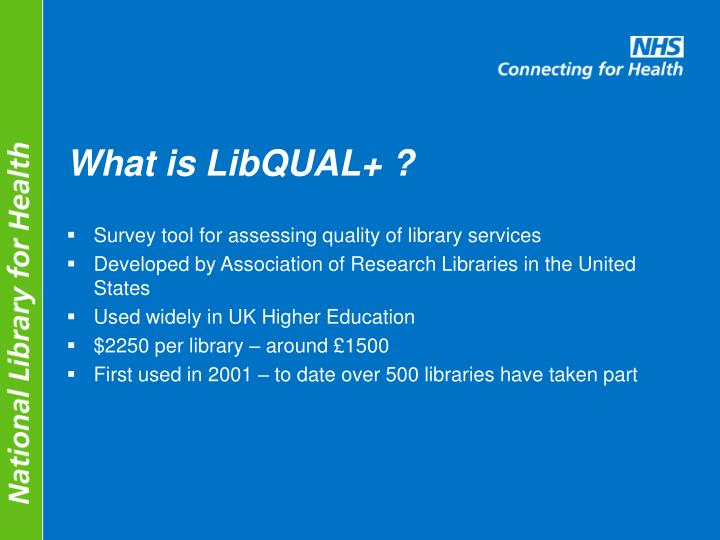 What is LibQUAL+ ?