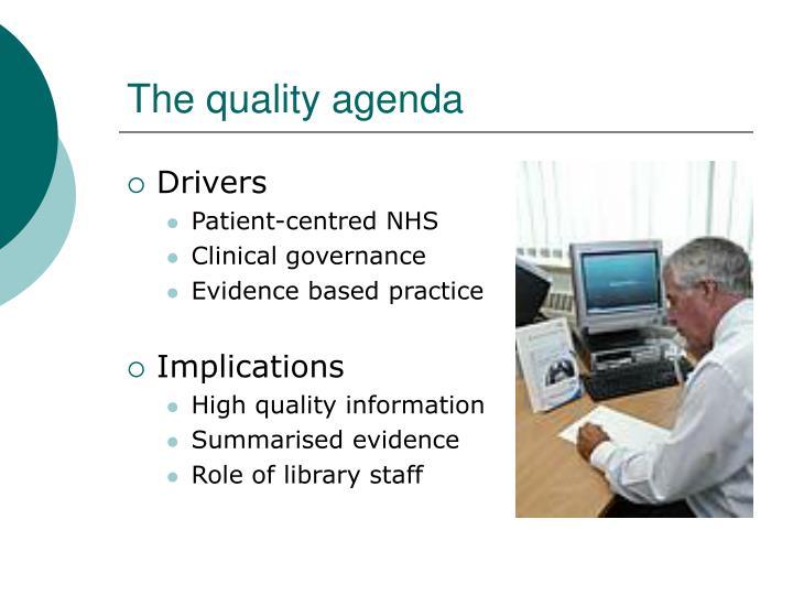 The quality agenda
