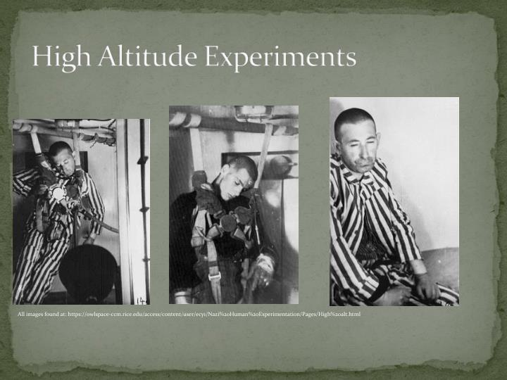 High Altitude Experiments