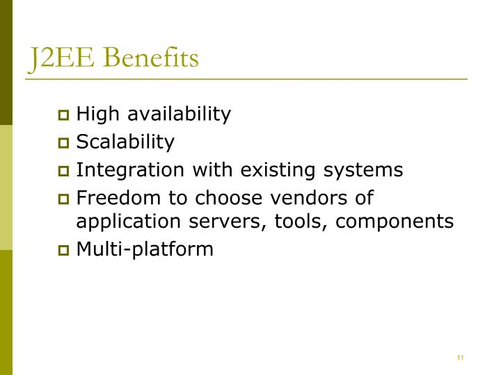 J2EE Benefits