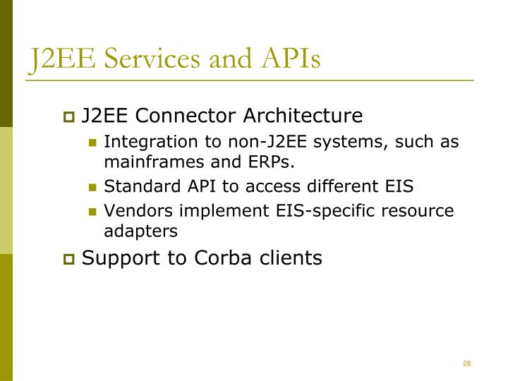 J2EE Services and APIs