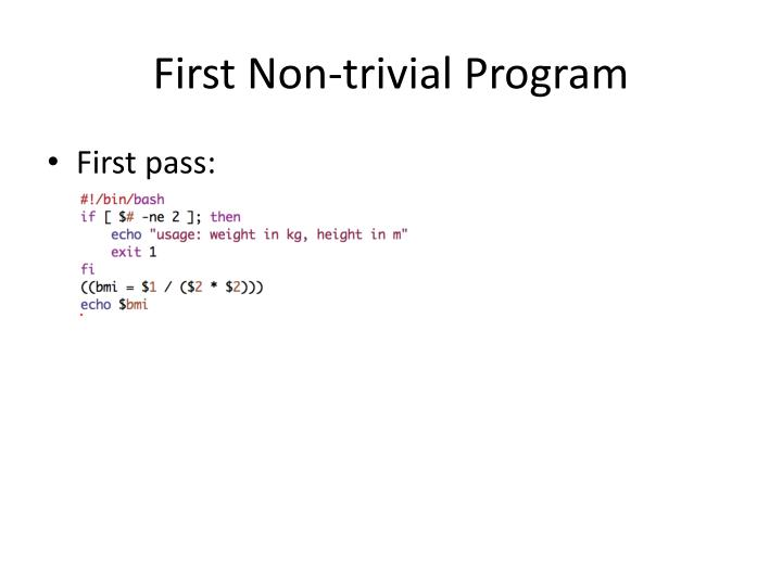 First Non-trivial Program